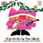 Poesías villancicos de María Elena Walsh para niños