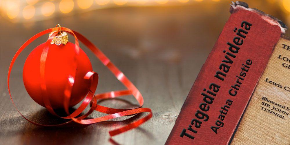 Tragedia navideña, de Agatha Christie, para jóvenes y adultos