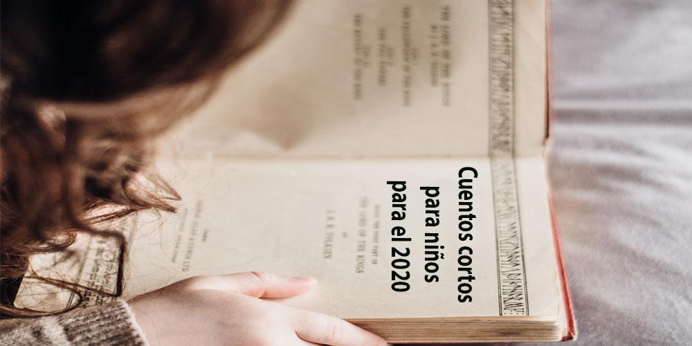 Cuentos cortos para niños para el 2020