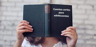 Los mejores relatos cortos para adolescentes, jóvenes y adultos