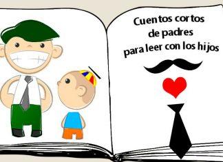 Cuentos cortos sobre los padres para leer con los hijos