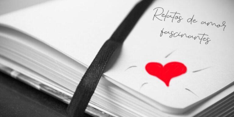Cuentos de amor para adolescentes y adultos sorprendentes