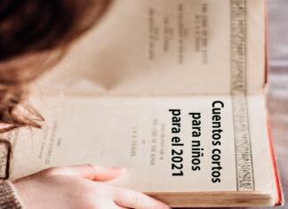Cuentos cortos infantiles para el año 2021