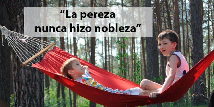 Refranes sobre la pereza explicados para niños